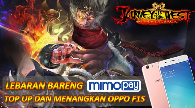 Lebaran Bareng Mimopay dan Immortal Saga, hadiahkan Oppo F1S