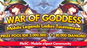 "War Of Goddess – Mobile Legends Ladies Tournament dari Komunitas MeSC<span class=""wtr-time-wrap after-title""><span class=""wtr-time-number"">1</span> min read</span>"