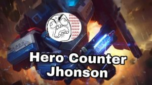 "Mobile Legend Guide: Hero Counter Jhonson<span class=""wtr-time-wrap after-title""><span class=""wtr-time-number"">2</span> min read</span>"