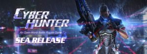 Game Game Cyber Hunter siap merekrut Youtuber, live Streamers dan artis