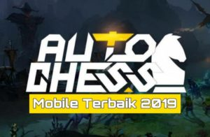 Daftar Game Terbaru Auto Chess Android IOS 2019