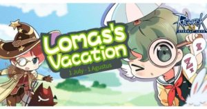 Ragnarok Mobile Eternal Love, Event Juli : Lomas's Vacation