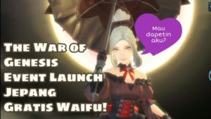 The War of Genesis Event Japan Launch!