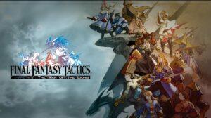 Final Fantasy Tactics: WoTL versi Android Diskon jadi 50rb-an!