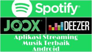5 Aplikasi Streaming Musik Terbaik Untuk Android